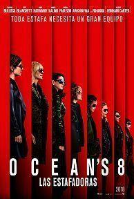 OCEANS 8: LAS ESTAFADORAS - 2D CAST