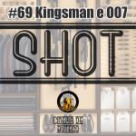 Shot #69 - Filmes de Espionagem