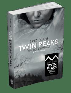 twin-peaks-capa-dura-288x300 Saudades da Laura Palmer? Vem aí Twin Peaks: Arquivos e Memórias!
