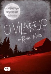 o-vilarejo-raphael-montes-513x600 Resenha: O Vilarejo - Raphael Montes