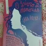 16558714_444032899261129_1480204639_n Resenha: O Livro de Memórias - Lara Avery