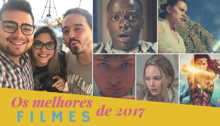 Fora do Padron – Melhores Filmes 2017