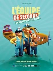 """Affiche du film """"L'équipe de secours en route pour l'aventure!"""""""