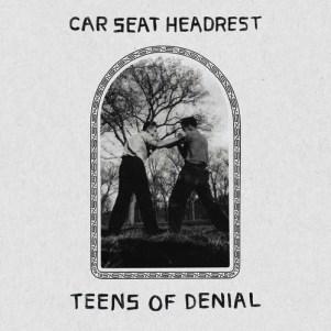01 - Teens Of Denial - Car Seat Headrest