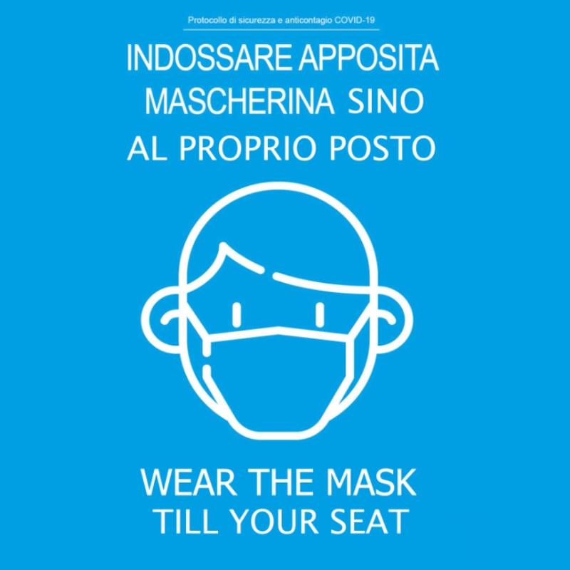 Indossare apposita mascherina sino al proprio posto