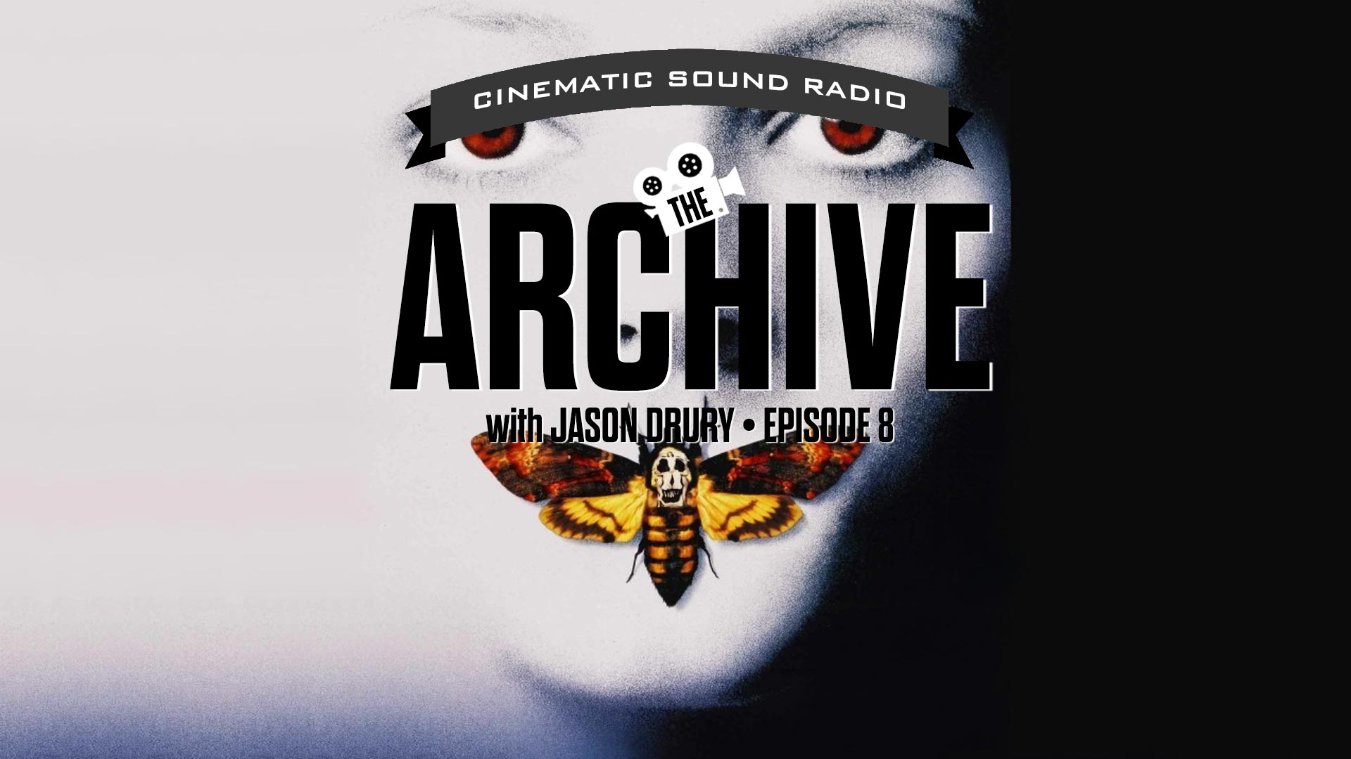 THE ARCHIVE WITH JASON DRURY: EPISODE EIGHT   Cinematic