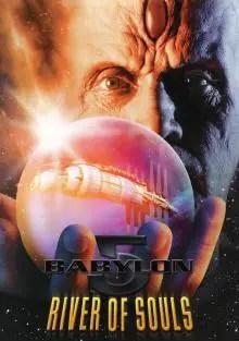Poster do filme Babylon 5 - O Rio das Almas
