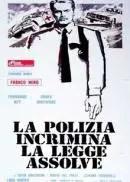 Poster do filme A Polícia Incrimina... A Lei Absolve