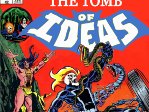 "TOMB OF IDEAS: Episode 9 – ""The Master Would Not Approve"""