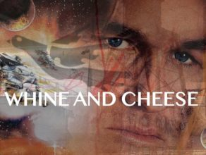 WHINE & CHEESE 23: WAR ALL THE TIME / SOLDIER