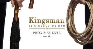 Primer Tráiler de Kingsman: El círculo de oro