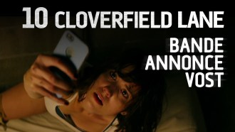 10 Cloverfield Lane Bande-annonce VF