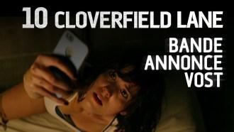 10 Cloverfield Lane Bande-annonce VF