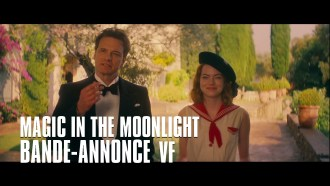 Magic in the Moonlight Bande-annonce (2) VF