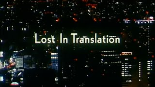 Lost in Translation Bande-annonce (2) VF