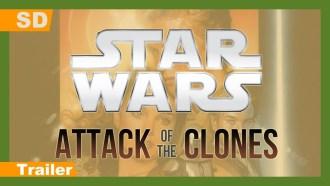 Star Wars, épisode II – L'Attaque des clones Bande-annonce (2) VO