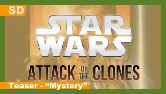 Star Wars, épisode II – L'Attaque des clones Teaser VO