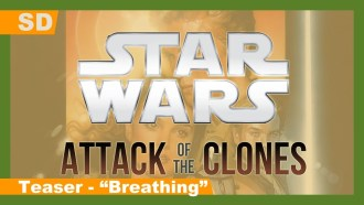 Star Wars, épisode II – L'Attaque des clones Teaser (3) VO