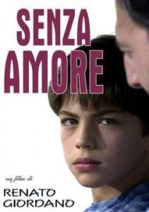 "Locandina di ""Senza Amore"""