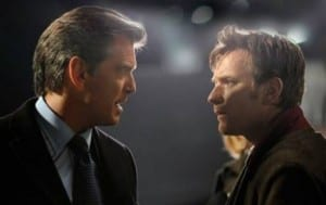 "Pierce Brosnan e Ewan McGregor in ""The Ghost"""