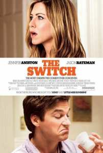 "Locandina di ""The Switch"""