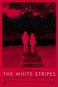 "Locandina di ""The White Stripes Under Great White Northern Lights"""