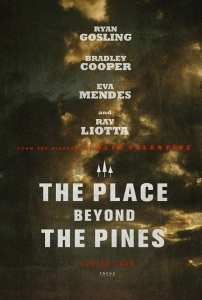 Il teaser poster di The Place Beyond The Pines