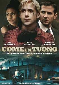 Ryan Gosling, Eva Mendes e Bradley Cooper nel poster italiano di Come un tuono