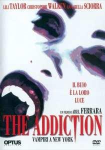 """La locandina di """"The addiction"""""""