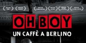 Oh Boy- Un caffè a Berlino