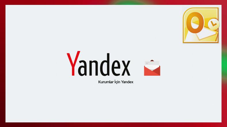 Yandex Kurumsal Outlook 2010 Pop3 E-Mail Kurulumu