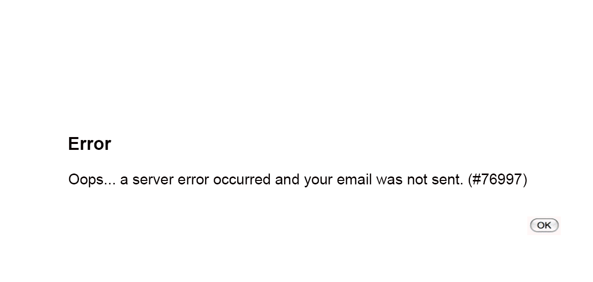 Oops… a server error occurred and your email was not sent. (#76997)