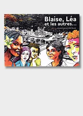 Blaise Léa et les autres