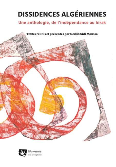 Dissidences algériiennes _ Nedjib Sidi Moussa