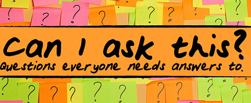 can-i-ask-this