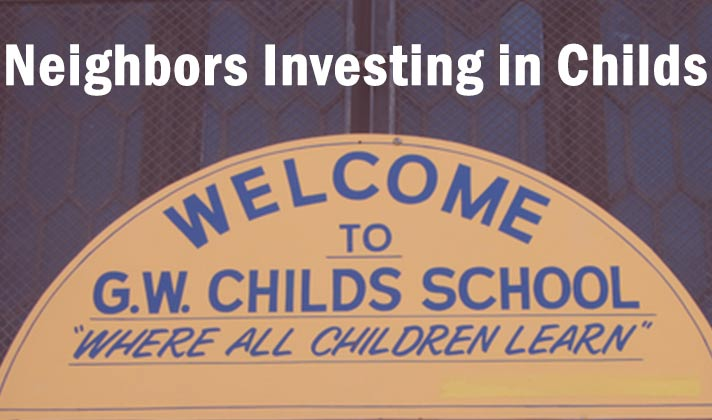 Neighbors Investing in Childs Elementary