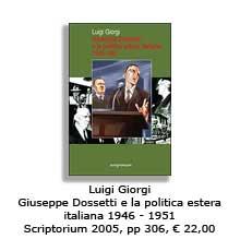 Giuseppe Dossetti e la politica estera italiana 1946-1951