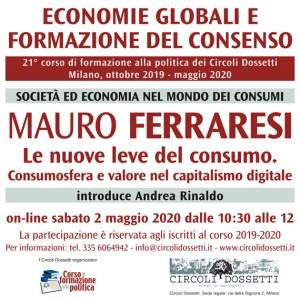 Locandina Mauro Ferraresi, società ed economia nel mondo dei consumi.