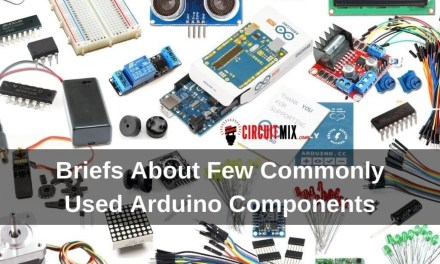 Briefs About Few Commonly Used Arduino Components