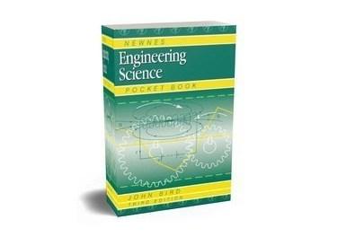 Newnes Engineering Science Pocket Book by John Bird