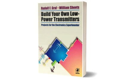 Build Your Own Low-Power Transmitters by Rudolf F. Graf