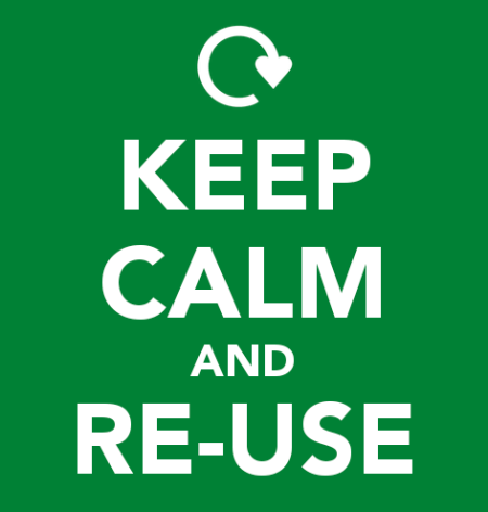 keep calm and reuse