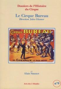 Le Cirque Bureau, direction Jules Glasner par Alain Simonet