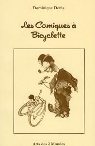 Livre : Les Comiques à Bicyclette par Dominique Denis