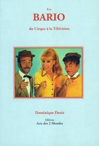 Livre : Les Bario - par Dominique Denis