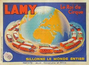 Le Cirque Lamy et son matériel roulant - les cirques motorisés