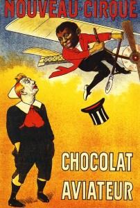 Chocolat aviateur - Nouveau Cirque de Paris