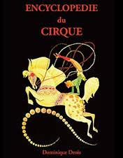 L'Encyclopédie du Cirque par D. Denis