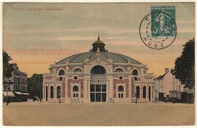 Cirque de Troyes - Année 1905