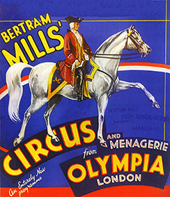 Bertram Mills Circus – direction Bertram W. Mills